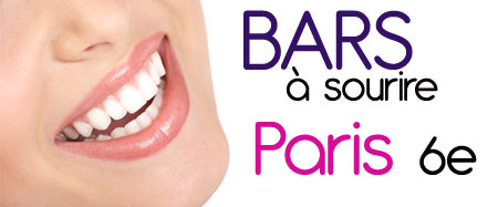 bars à sourire paris 6e arrondissement